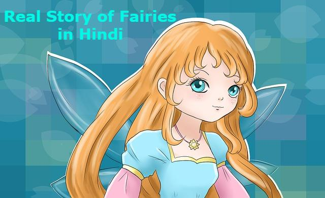 Real Story of Fairies in Hindi